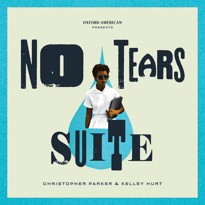 CHRIS PARKER (PIANO) - Christopher Parker & Kelly Hurt : No Tears Suite cover