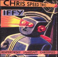 CHRIS SPEED - Iffy Trio cover