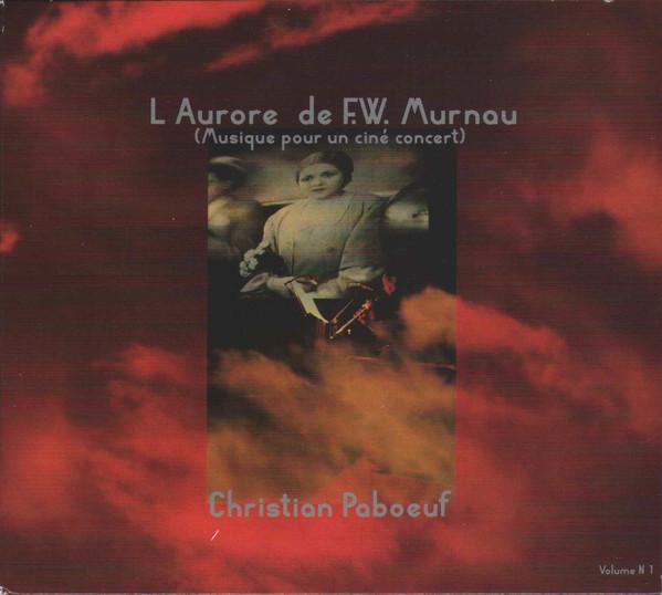 CHRISTIAN PABŒUF - L'Aurore de F.W Murnau cover