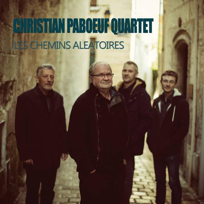 CHRISTIAN PABŒUF - Les Chemins Aleatoires cover
