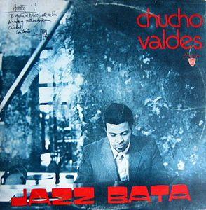 CHUCHO VALDÉS - Jazz Bata cover