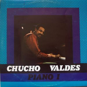 CHUCHO VALDÉS - Piano I cover