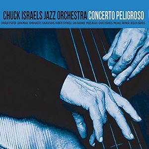 CHUCK ISRAELS - Concerto Peligrosso cover