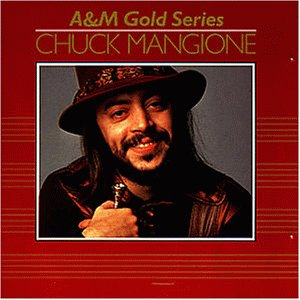 CHUCK MANGIONE - A & M Gold Series cover