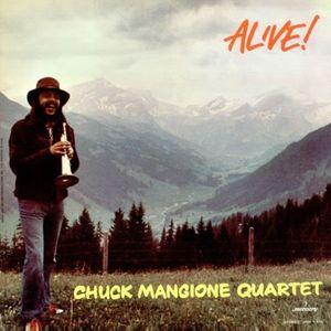 CHUCK MANGIONE - Chuck Mangione Quartet : Alive! cover