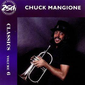 CHUCK MANGIONE - Classics in Modern Jazz, Volume 6: Chuck Mangione cover