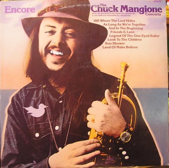 CHUCK MANGIONE - Encore - The Chuck Mangione Concerts cover