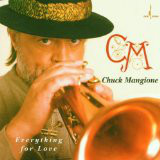 CHUCK MANGIONE - Everything for Love cover