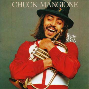 CHUCK MANGIONE - Feels So Good cover