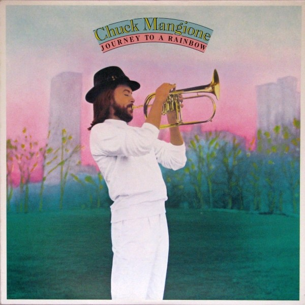 CHUCK MANGIONE - Journey to a Rainbow cover