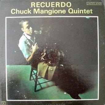 CHUCK MANGIONE - Chuck Mangione Quintet : Recuerdo cover