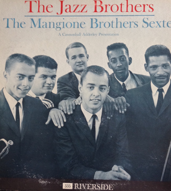 CHUCK MANGIONE - The Mangione Brothers Sextet cover