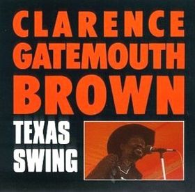 CLARENCE 'GATEMOUTH' BROWN - Texas Swing cover