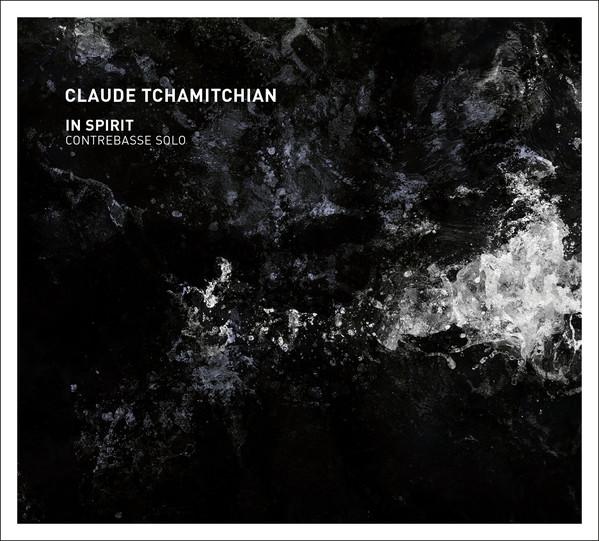 CLAUDE TCHAMITCHIAN - In Spirit cover
