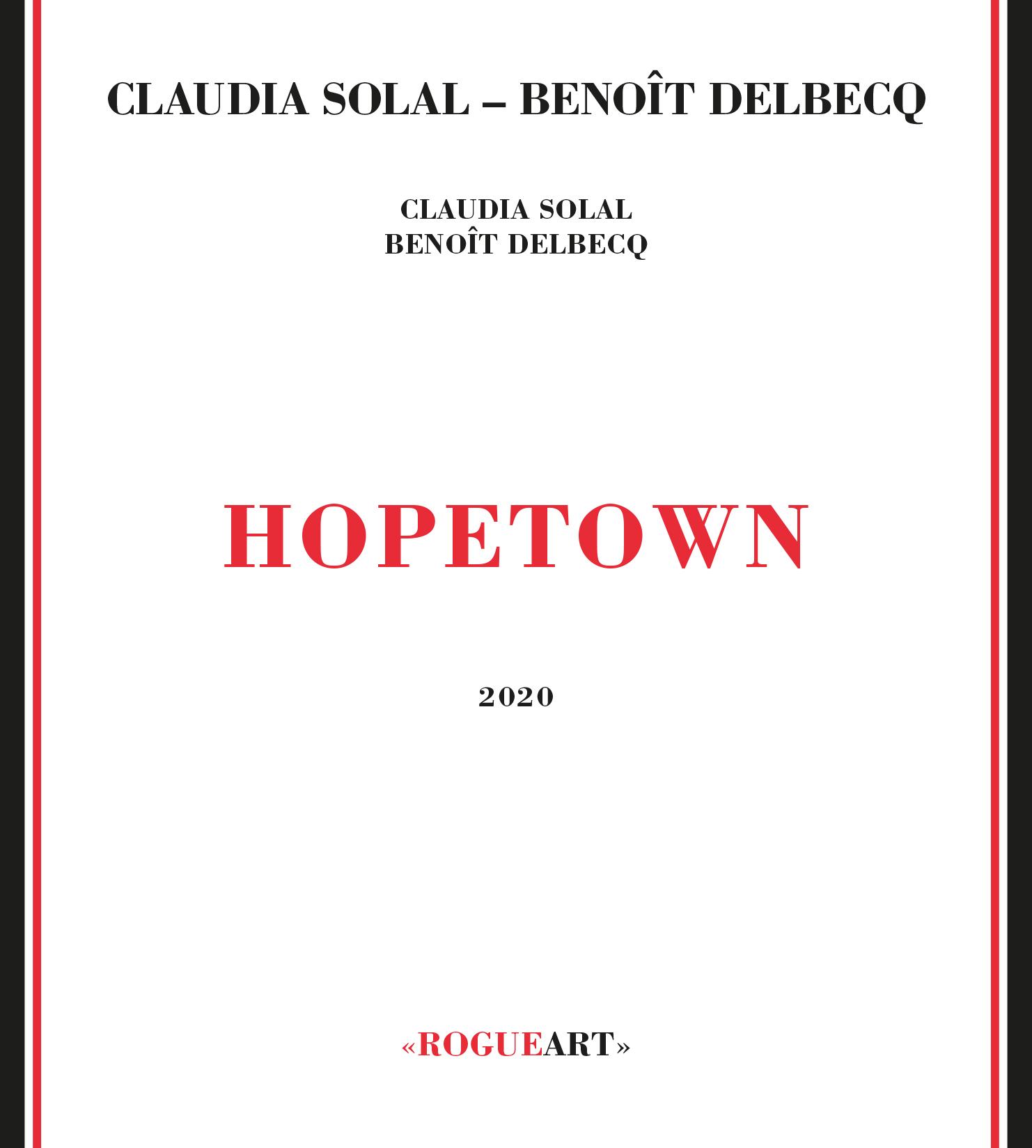 CLAUDIA SOLAL - Claudia Solal - Benoît Delbecq : Hopetown cover