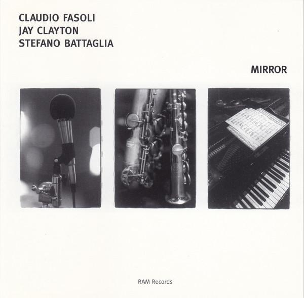 CLAUDIO FASOLI - Claudio Fasoli / Jay Clayton / Stefano Battaglia : Mirror cover