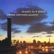 CONNIE CROTHERS - Music Is a Place cover
