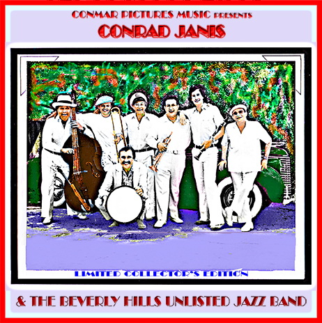 CONRAD JANIS - Beverley Hills Unlisted Jazz Band Limited Edition cover
