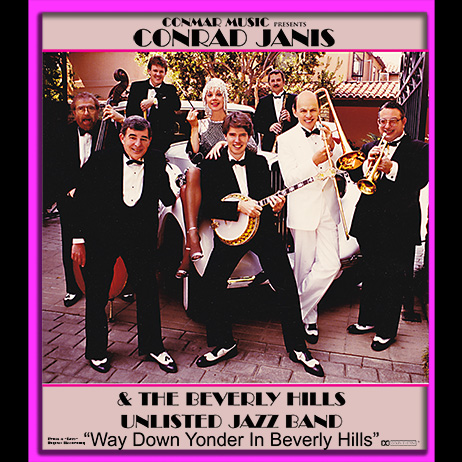 CONRAD JANIS - The Beverly Hills Unlisted Jazz Band : Way Down Yonder in Beverly Hills cover