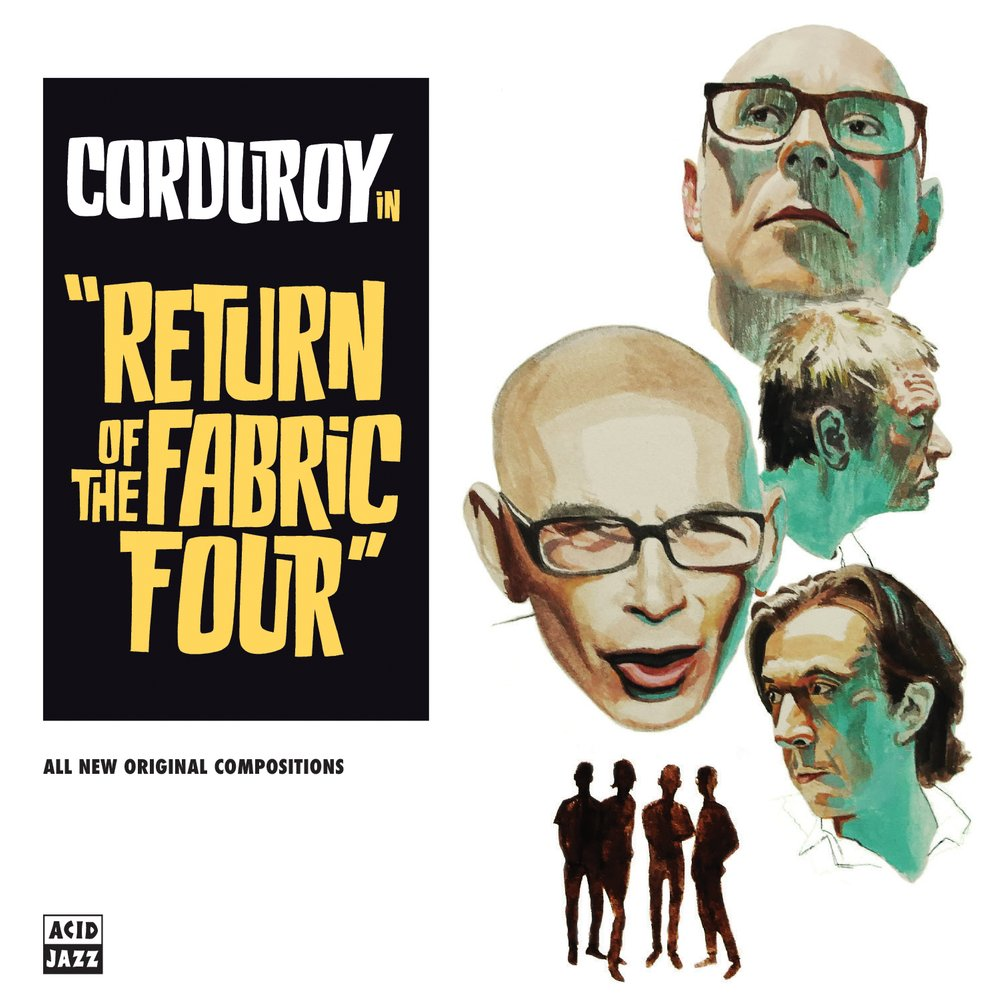 CORDUROY - Return of The Fabric Four cover