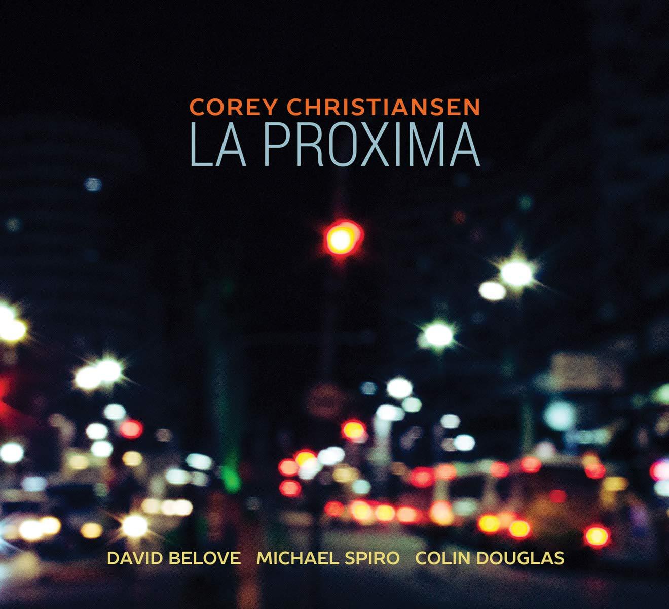 COREY CHRISTIANSEN - La Proxima cover