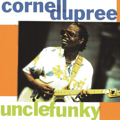 CORNELL DUPREE - Uncle Funky cover