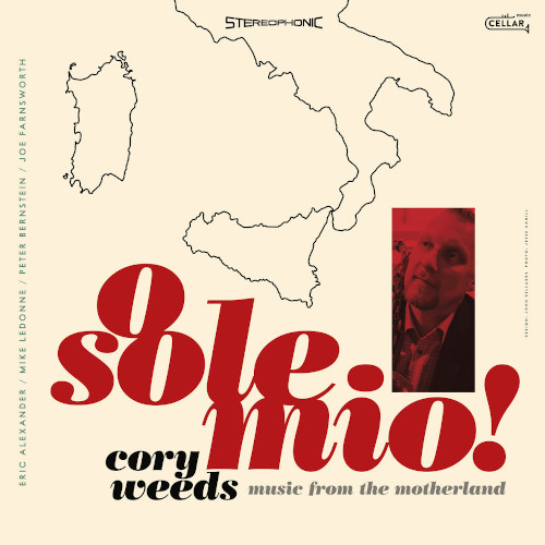 CORY WEEDS - O Sole Mio! Music From The Motherland cover