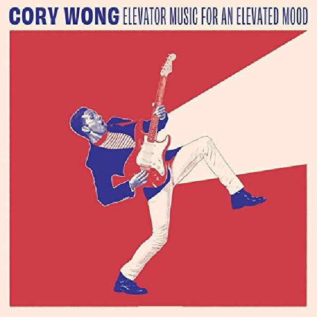 CORY WONG - Elevator Music for an Elevated Mood cover