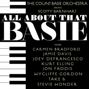 COUNT BASIE ORCHESTRA - The Count Basie Orchestra & Scotty Barnhart : All About That Basie cover