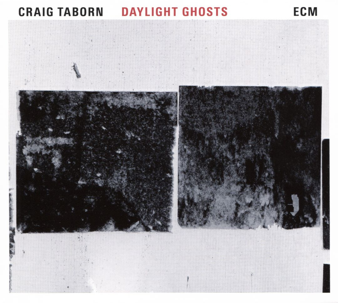CRAIG TABORN - Daylight Ghosts cover