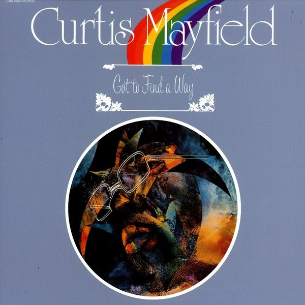 CURTIS MAYFIELD - Got to Find a Way cover
