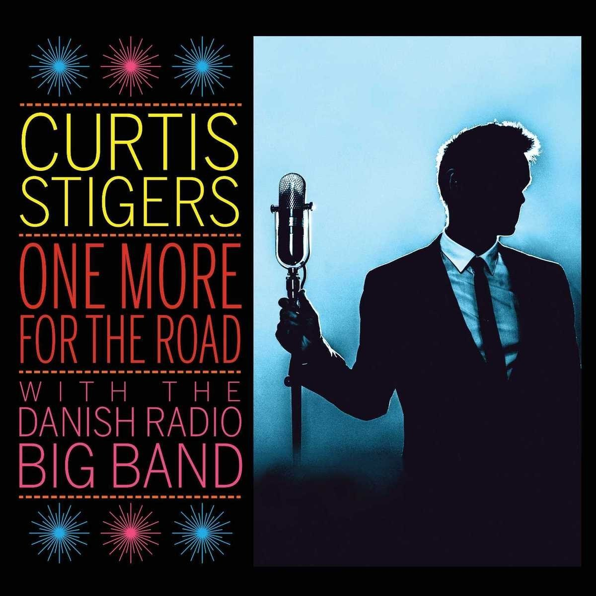 CURTIS STIGERS - One More For The Road cover