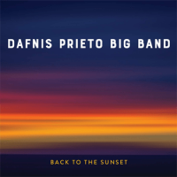 DAFNIS PRIETO - Back To The Sunset cover