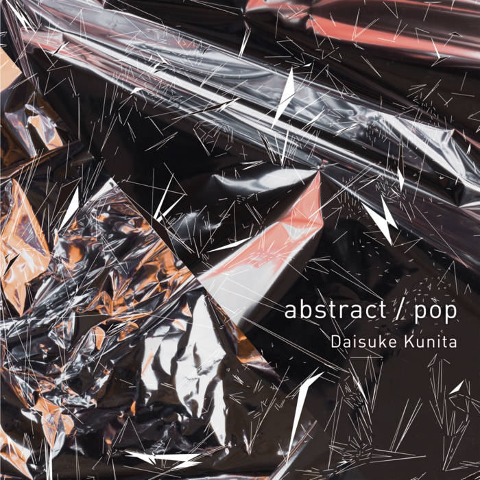 DAISUKE KUNITA - abstract/pop cover