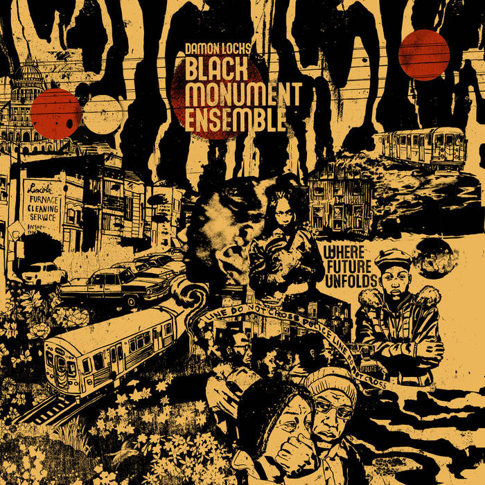 DAMON LOCKS - Damon Locks Black Monument Ensemble : Where Future Unfolds cover