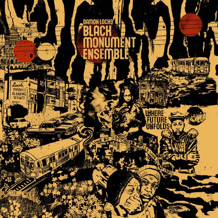 DAMON LOCKS - Damon Locks Black Monument Ensemble : Where Future Unfolds cover