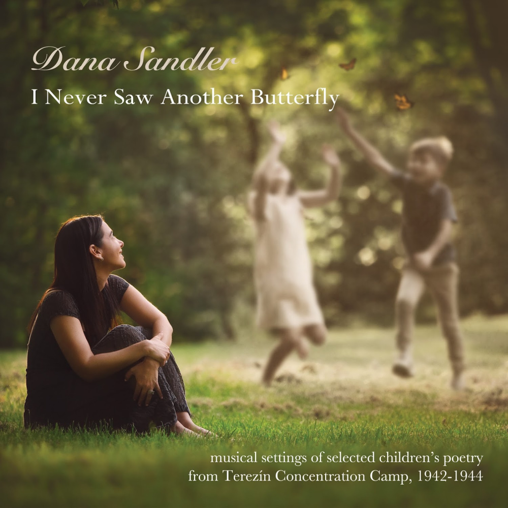 DANA SANDLER - I Never Saw Another Butterfly cover