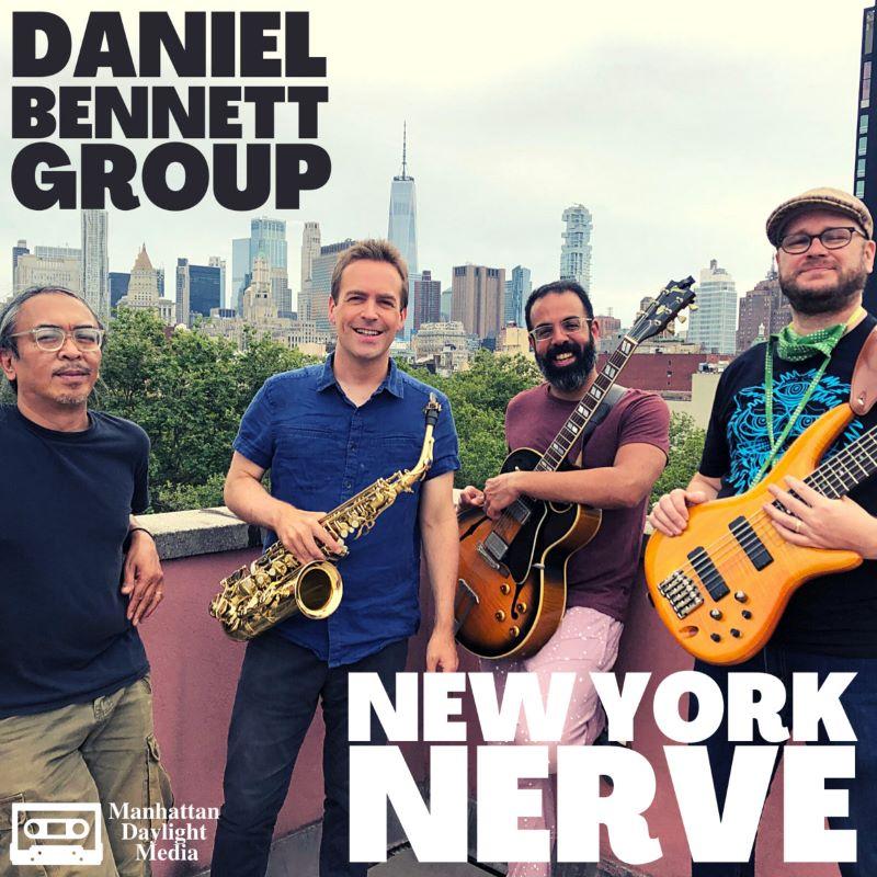 DANIEL BENNETT - Daniel Bennett Group : New York Nerve cover