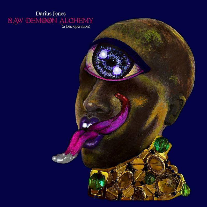 DARIUS JONES - Raw Demoon Alchemy (A Lone Operation) cover
