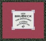 DAVE BRUBECK - Time Signatures: A Career Retrospective cover