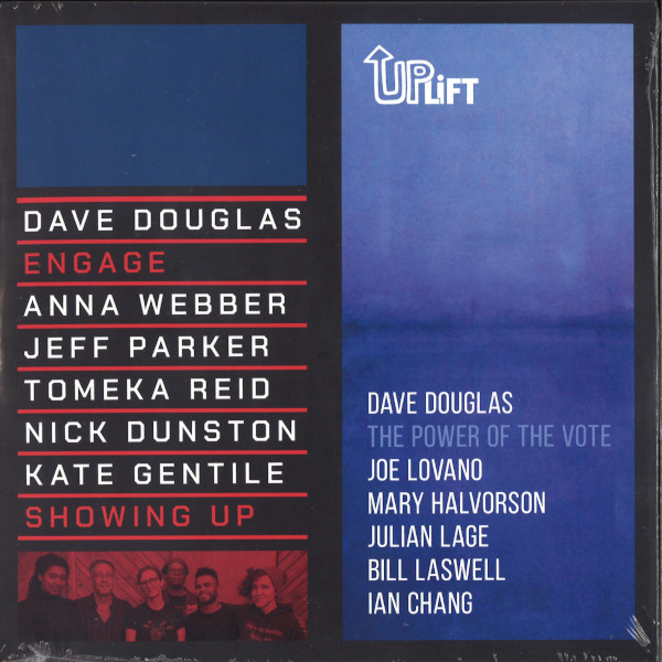 DAVE DOUGLAS - Showing Up / The Power of the Vote cover