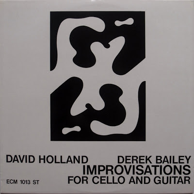 DAVE HOLLAND - Improvisations for Cello and Guitar (with  Derek Bailey) cover