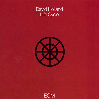 DAVE HOLLAND - Life Cycle cover