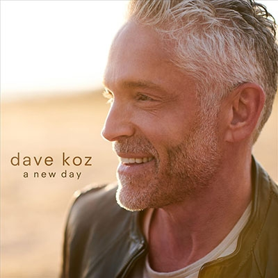 DAVE KOZ - A New Day cover
