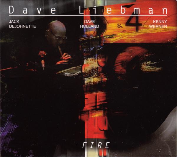 DAVE LIEBMAN - Fire cover