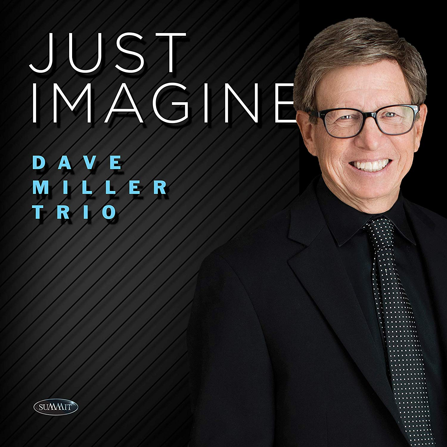 DAVE MILLER - Just Imagine cover