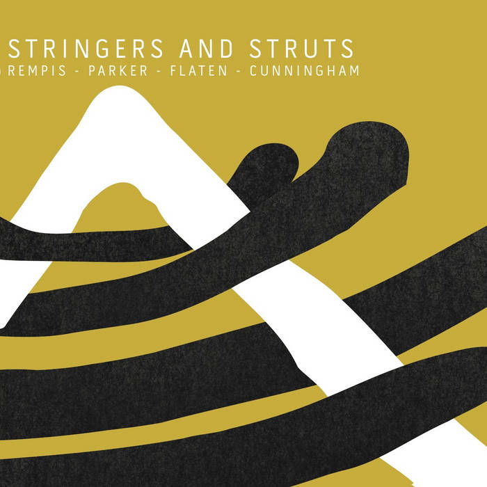 DAVE REMPIS - Rempis/ Parker/ Flaten/ Cunningham : Stringers and Struts cover
