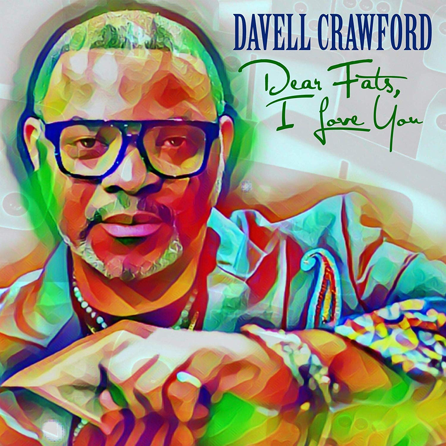 DAVELL CRAWFORD - Dear Fats, I Love You cover