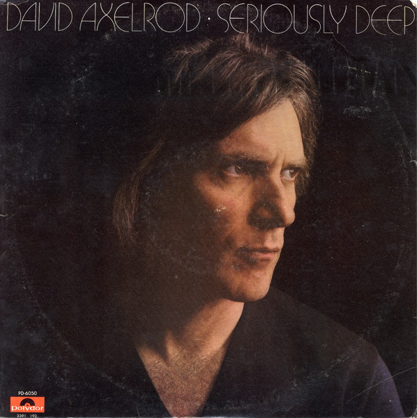 DAVID AXELROD - Seriously Deep cover
