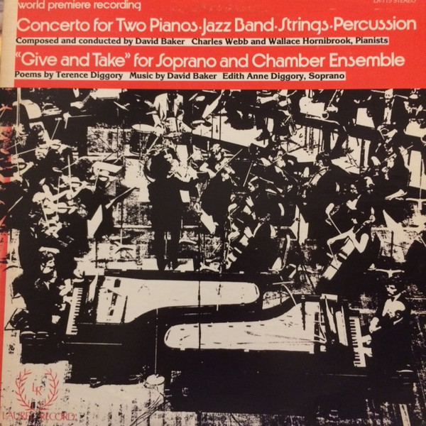 DAVID BAKER - Concerto For Two Pianos, Jazz Band, Strings, Percussion /